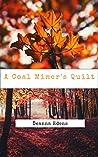 A Coal Miner's Quilt