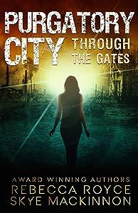 Purgatory City (Through the Gates, #1)
