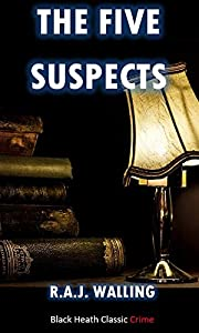 The Five Suspects: A Philip Tolefree Mystery