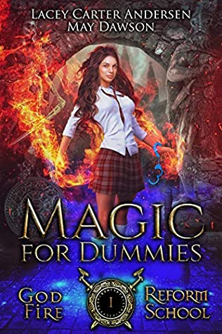 Magic For Dummies by Lacey Carter Andersen