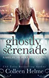 Ghostly Serenade: (Shelby Nichols Adventure #13)