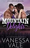 Mountain Delights (Wild Mountain Men, #2)