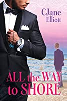 All the Way to Shore  (Stories from the Shore, #1)