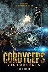 Cordyceps Victoriosis (Cordyceps Trilogy #3)