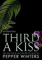 Third a Kiss (Goddess Isles #3)