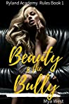 Beauty and the Bully (Ryland Academy Rules #1)