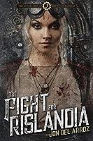 The Fight For Rislandia (The Adventures Of Baron Von Monocle Book 3)