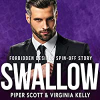 Swallow (A Forbidden Desires Spin-off, #1)