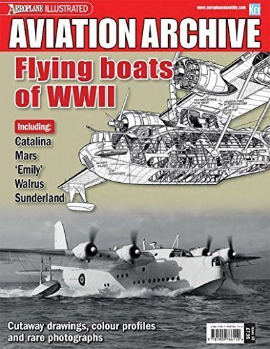 Aviation Archive - Flying boats of WWll