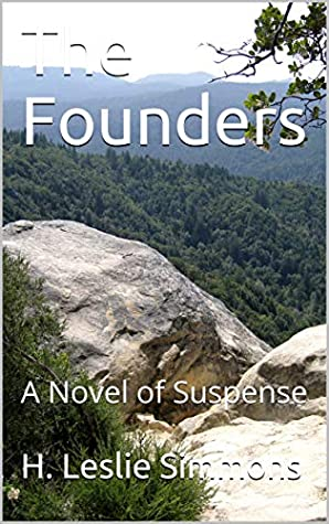 The Founders: A Novel of Suspense