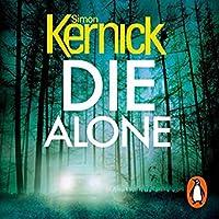 Die Alone (Bone Field, #3; DI Ray Mason, #4)