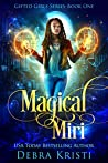 Magical Miri (Gifted Girls Series Book 1)