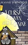 A Curse, a Coven and a Canine: A Paranormal Animal Cozy Mystery (Spellbound Hound Magic and Mystery Book 2)
