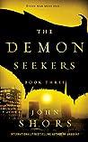 The Demon Seekers: Book Three