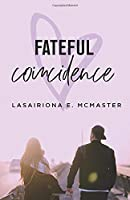 Fateful Coincidence (The Lisa Millar Series)