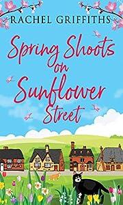 Spring Shoots on Sunflower Stree (Sunflower Street Book 1)