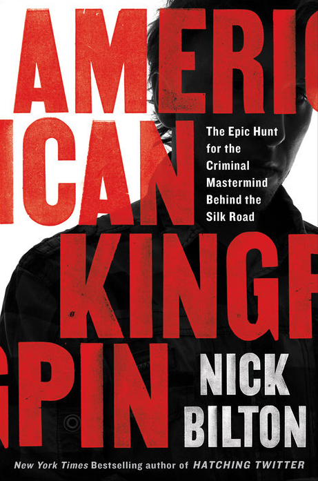American Kingpin The Epic Hunt for