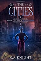 The Cities (Their Champion, #3)