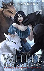 White: Emala's Story (Ragoru Beginnings, #1)