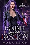 Bound by Her Passion: Bound by Her Blood Book 2