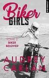 Biker Girls - tome 2 Biker beloved