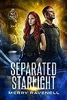 Separated Starlight (NightPiercer Book 2)