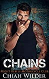 CHAINS: Night Rebels Motorcycle Club (Night Rebels MC Romance Book 8)