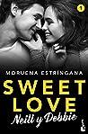 Neill y Debbie (Sweet love #1)