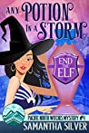 Any Potion in a Storm (Pacific North Witches #4)