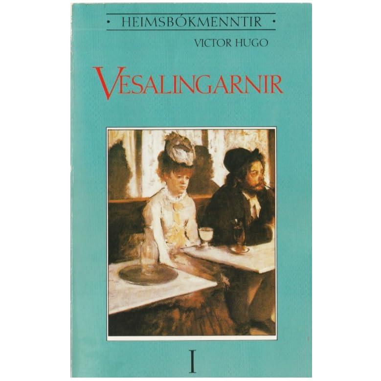 Vesalingarnir by Victor Hugo