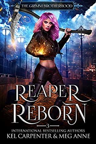 Reaper Reborn (The Grimm Brotherhood, #3)