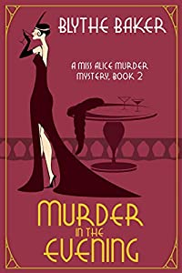 Murder in the Evening (Miss Alice #2)