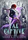 Fae Captive (Tangled Fae #2)