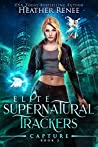 Capture (Elite Supernatural Trackers, #2)