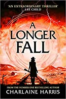 A Longer Fall (Gunnie Rose, #2)