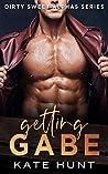 Getting Gabe (Dirty Sweet Alphas #2)