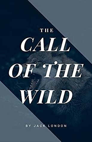 The Call of the Wild (American Classics Edition) (Annotated)