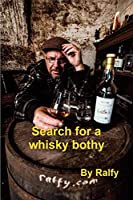 Search For A Whisky Bothy