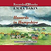 Hazards in Hampshire: A British Book Tour Mystery #1