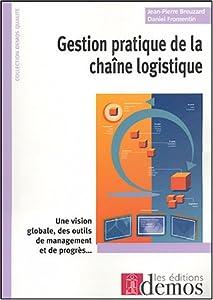 GESTION PRATIQUE DE LA CHAINE LOGISTIQUE