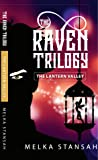 The Raven Trilogy: The Lantern Valley