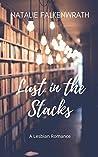 Lust in the Stacks: A Lesbian Romance Novel