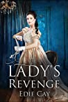 A Lady's Revenge (When The Blood Is Up Book 1)