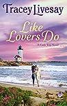Like Lovers Do: A...