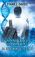 Ordinary: A Young Adult Dystopian Sci-Fi (Powers, #1)