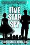 Five Star Spy (The Accidental Cases of Emily Abbott, #7)
