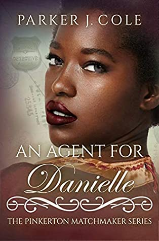 An Agent for Danielle