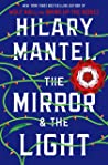 The Mirror & the Light (Thomas Cromwell #3)