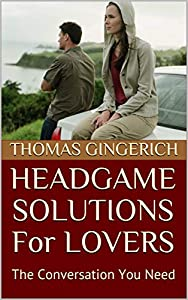 HEADGAME SOLUTIONS For LOVERS: The Conversation You Need