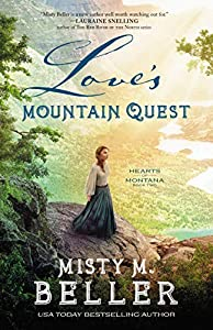 Love's Mountain Quest (Hearts of Montana, #2)